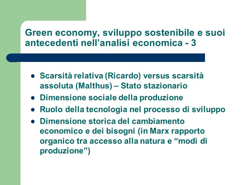 Green economy, sviluppo sostenibile e suoi antecedenti nellanalisi economica - 3 Scarsità relativa (Ricardo) versus scarsità assoluta (Malthus) – Stat