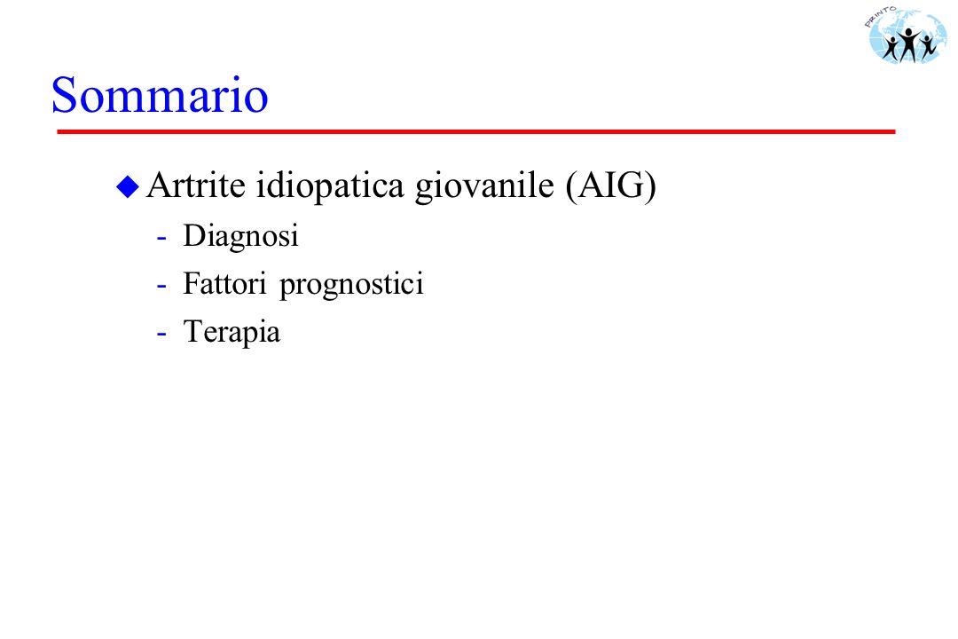 Criteri diagnostici/classificativi u Ogni artrite che: - duri per più di 6 settimane - sia di origine sconosciuta - insorga prima dei 16 anni u Criteri classificativi -1977-78: artrite reumatoide giovanile (USA) artrite cronica giovanile (Europa) -1997 artrite idiopatica giovanile (AIG)