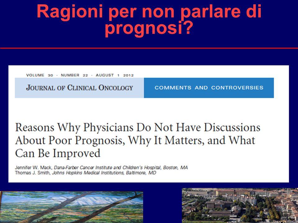9 Ragioni per non parlare di prognosi?