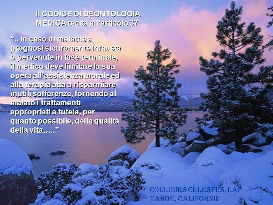 Couleurs célestes, Lac Tahoe, Californie Il CODICE DI DEONTOLOGIA MEDICA recita allarticolo 37..