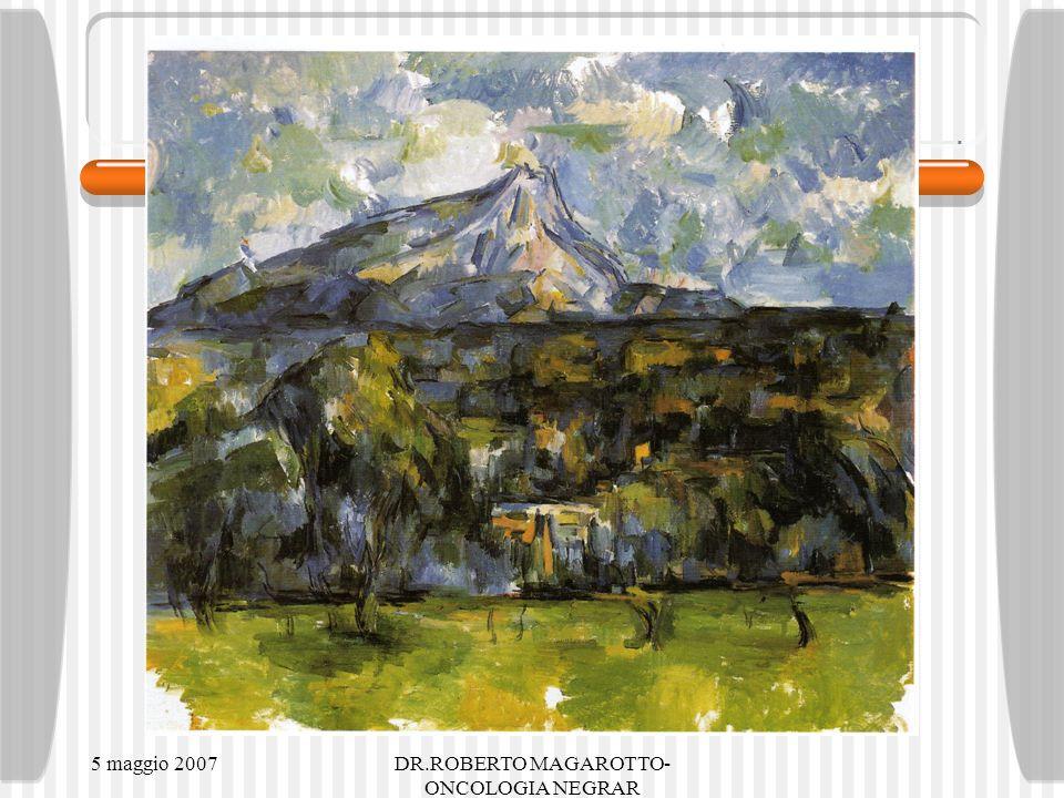 5 maggio 2007DR.ROBERTO MAGAROTTO- ONCOLOGIA NEGRAR