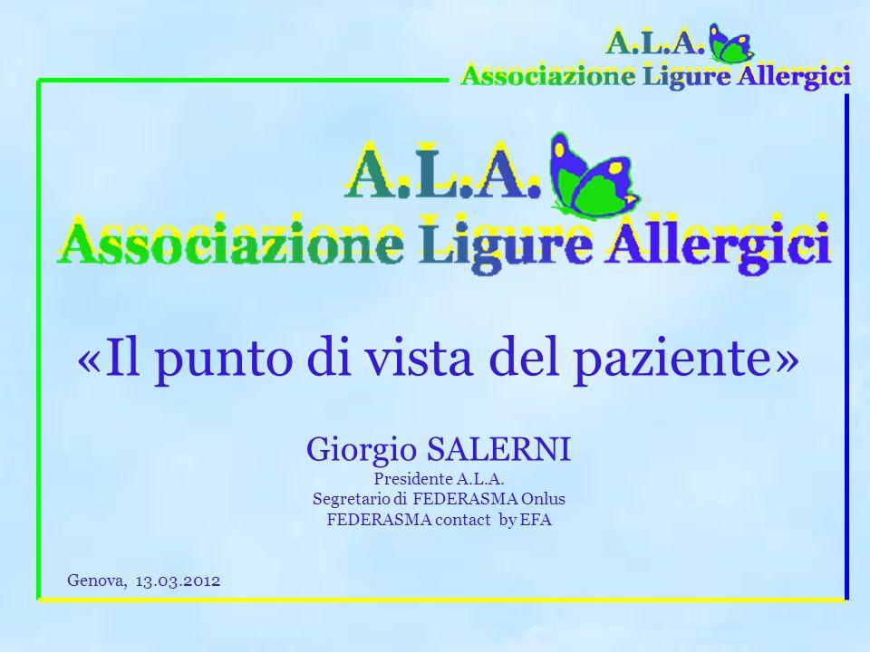 «Il punto di vista del paziente» Giorgio SALERNI Presidente A.L.A.