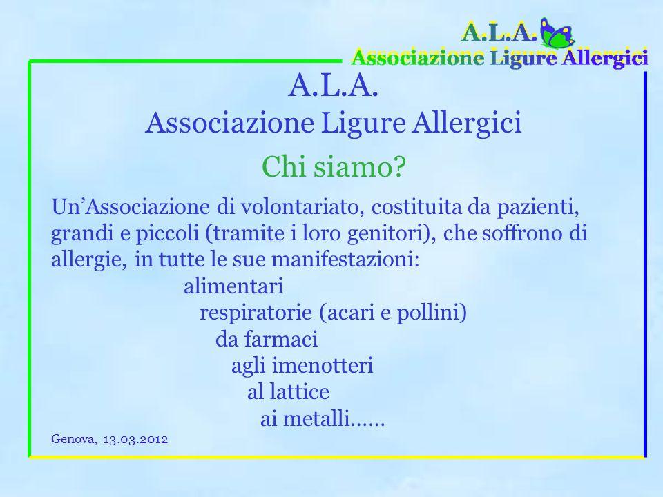 A.L.A.Associazione Ligure Allergici Chi siamo.