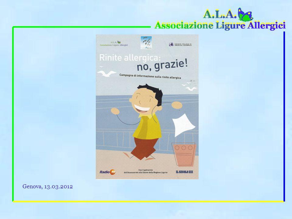 Ad esempio, in Liguria, passato abbiamo diffuso, tramite Il Secolo XIX il libretto Rinite allergica: no grazie! Genova, 13.03.2012
