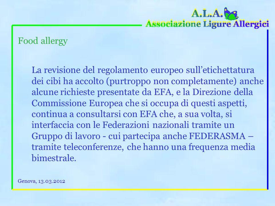 Food allergy Recentemente queste norme sono state aggiornate e prevedono lobbligo di indicare leventuale presenza di quei potenziali allergeni, anche