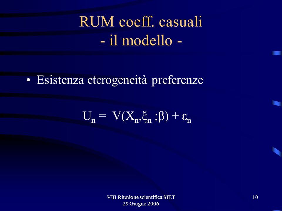 VIII Riunione scientifica SIET 29 Giugno 2006 10 RUM coeff.