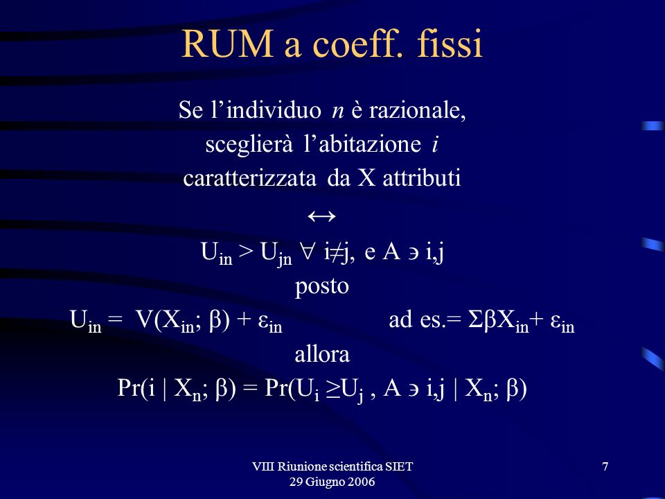VIII Riunione scientifica SIET 29 Giugno 2006 7 RUM a coeff.