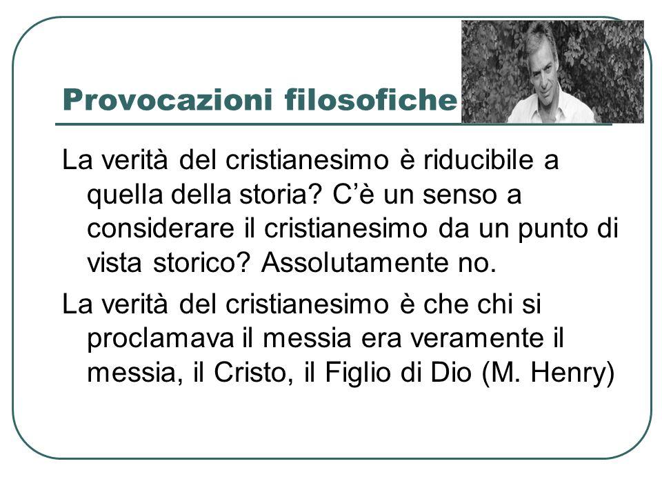 Contemporaneità e testimonianza Tale è la teoria coerentissima della fede cristiana, tutta conforme alla dottrina logica.