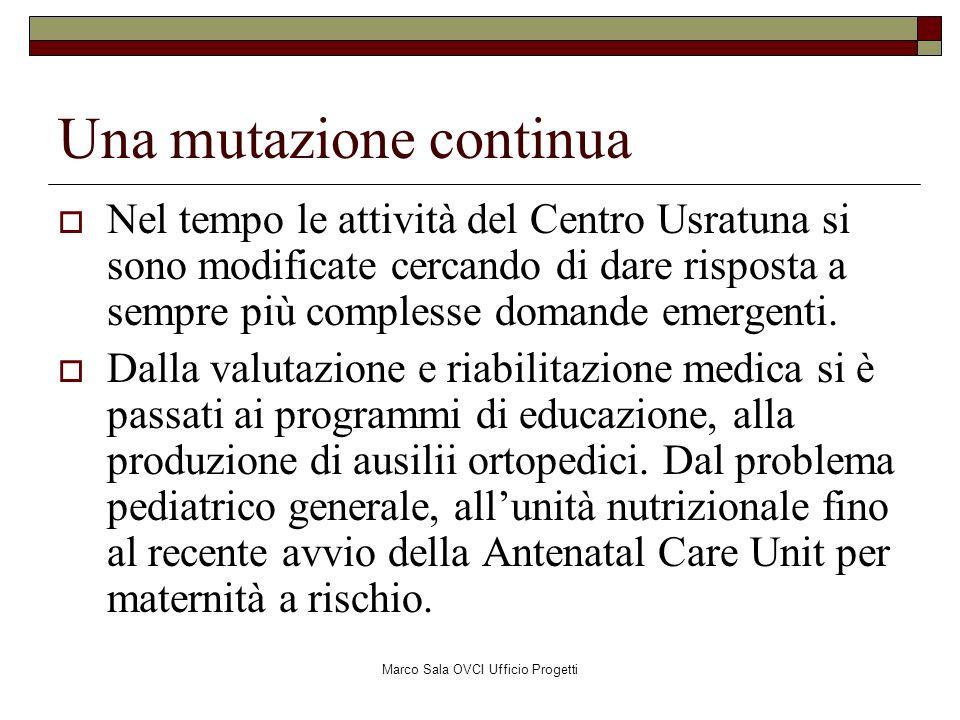 Marco Sala OVCI Ufficio Progetti Usratuna Services and Activities Medical Rehabilitation Unit Health Unit Educational Unit Training Activities Nutritional Unit