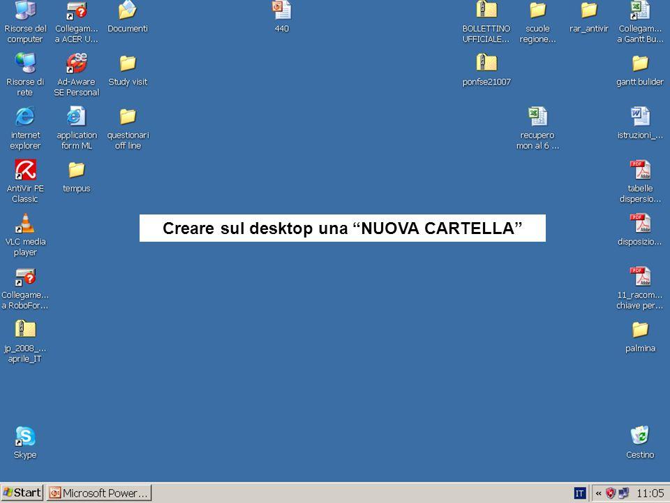 Creare sul desktop una NUOVA CARTELLA