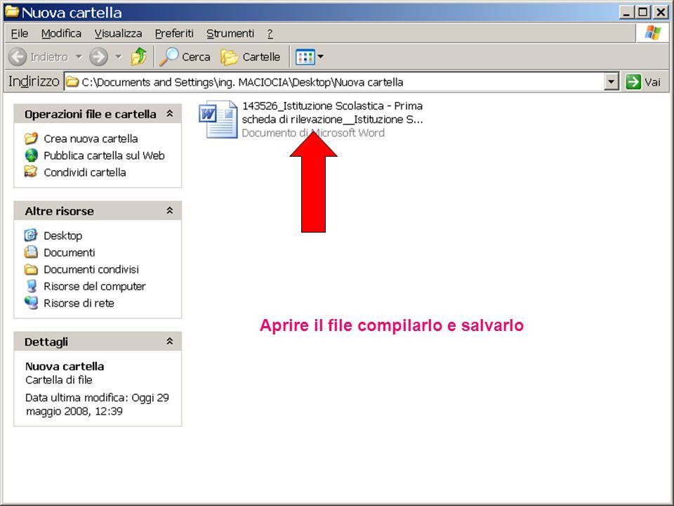 Aprire il file compilarlo e salvarlo