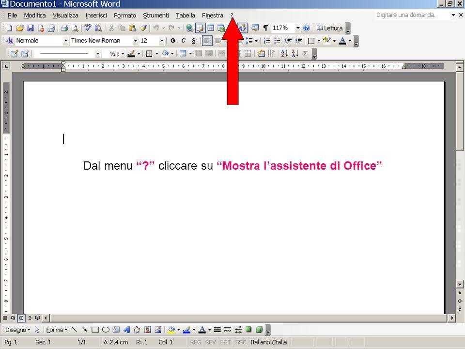 Dal menu cliccare su Mostra lassistente di Office