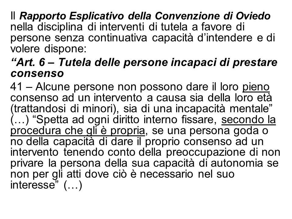 Il Rapporto Esplicativo della Convenzione di Oviedo nella disciplina di interventi di tutela a favore di persone senza continuativa capacità dintender