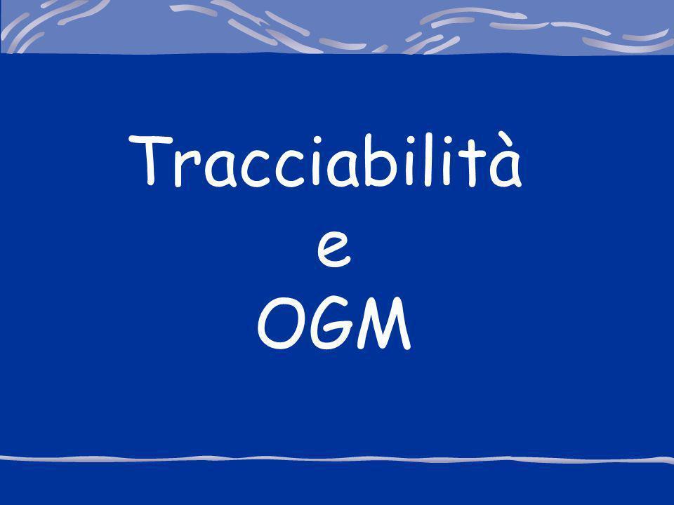 Tracciabilità e OGM