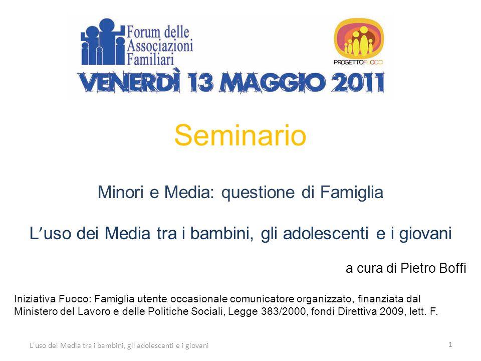 62 L uso dei Media tra i bambini, gli adolescenti e i giovani