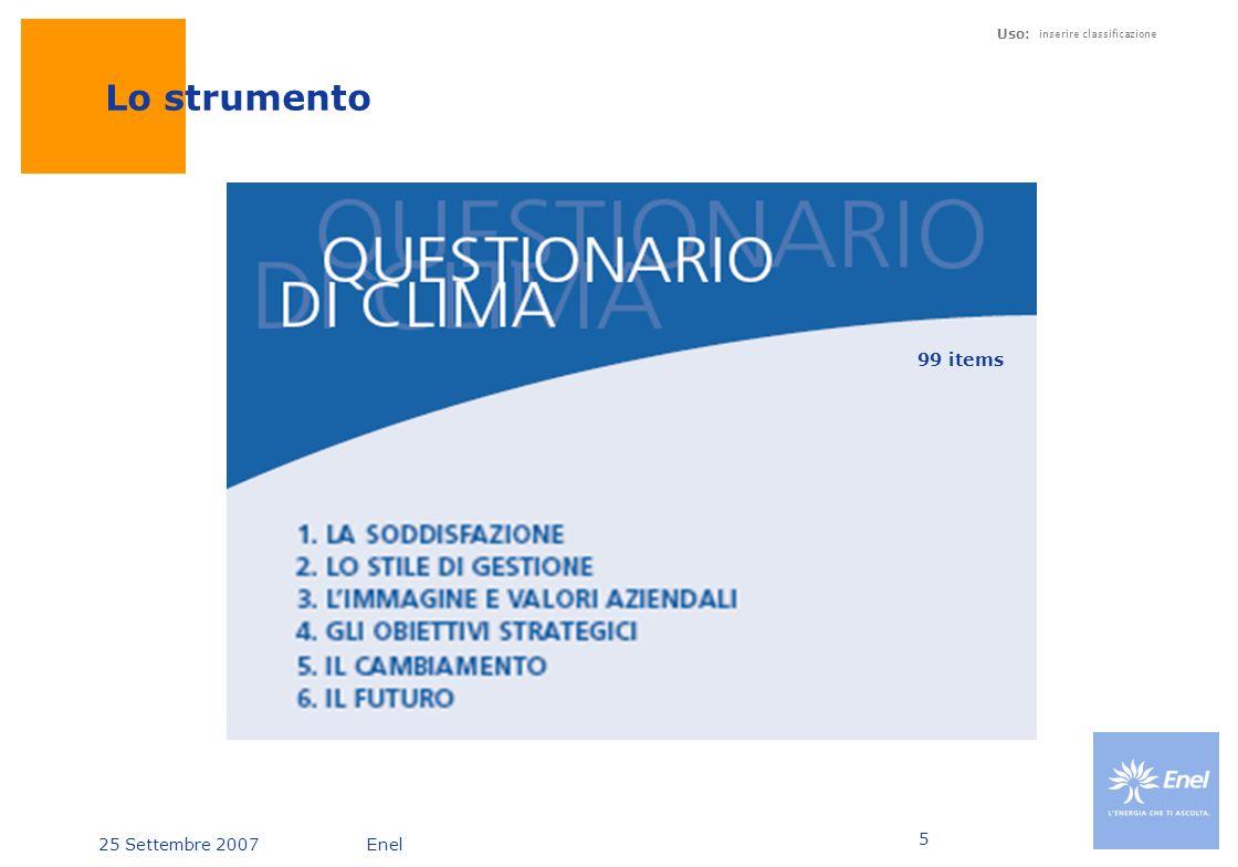 25 Settembre 2007Enel Uso: inserire classificazione 5 Lo strumento 99 items