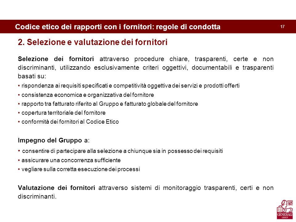 17 Codice etico dei rapporti con i fornitori: regole di condotta 2.