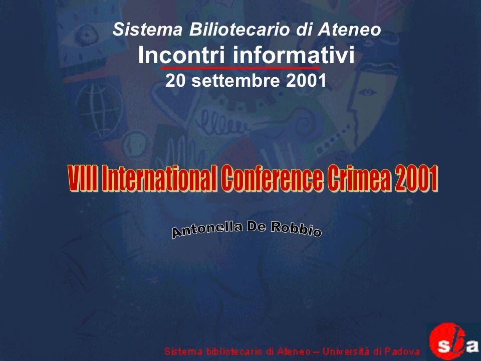 Sistema Biliotecario di Ateneo Incontri informativi 20 settembre 2001