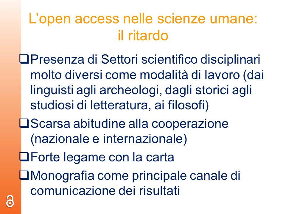 Lopen access nelle scienze umane: il ritardo Presenza di Settori scientifico disciplinari molto diversi come modalità di lavoro (dai linguisti agli ar