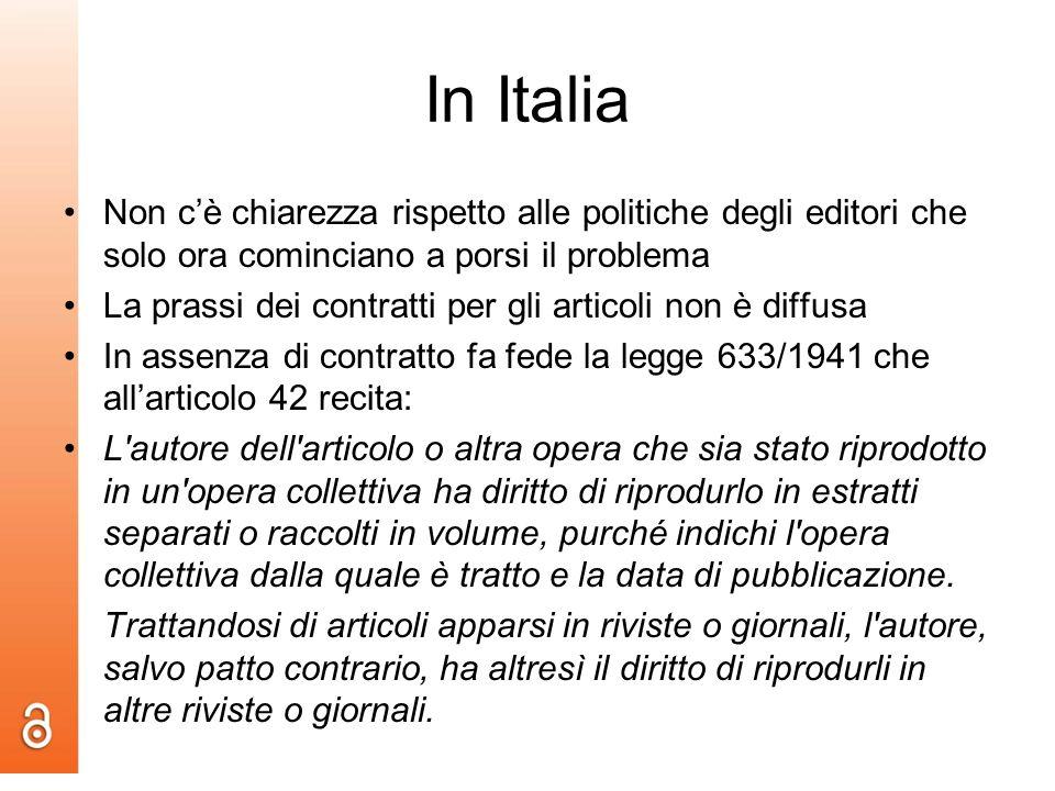 In Italia Non cè chiarezza rispetto alle politiche degli editori che solo ora cominciano a porsi il problema La prassi dei contratti per gli articoli