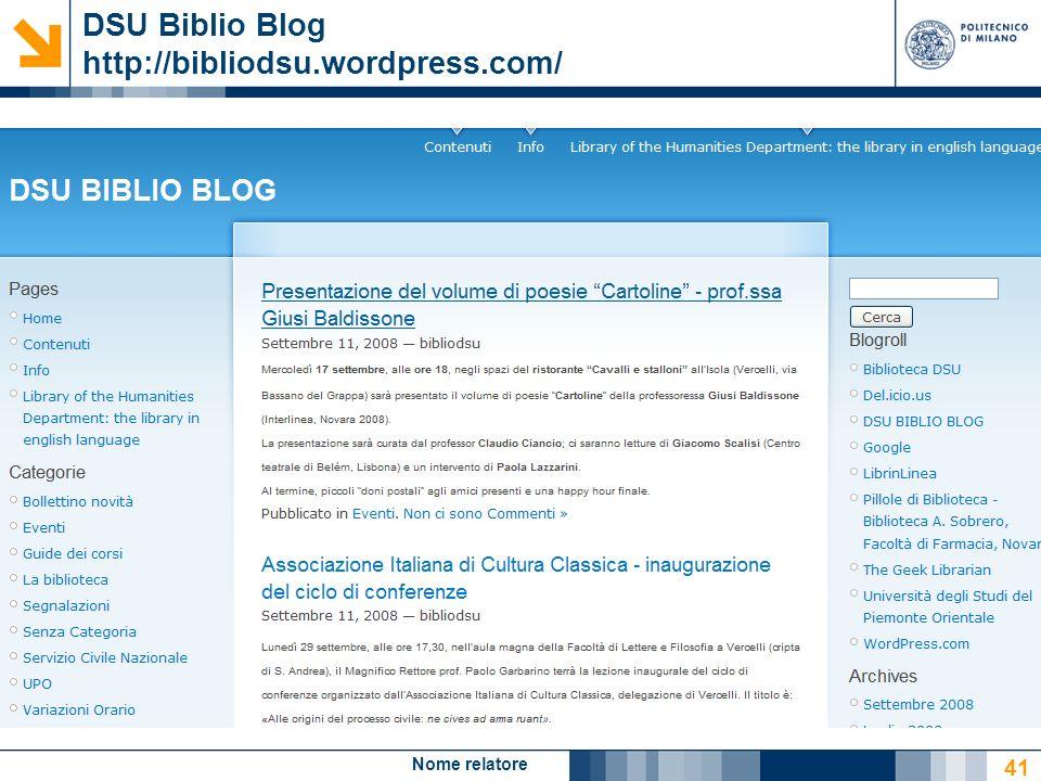 Nome relatore 41 DSU Biblio Blog http://bibliodsu.wordpress.com/