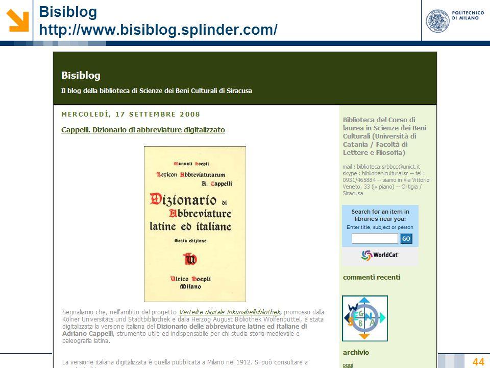 Nome relatore 44 Bisiblog http://www.bisiblog.splinder.com/