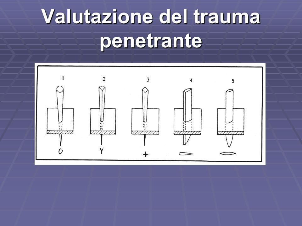 Valutazione del trauma penetrante
