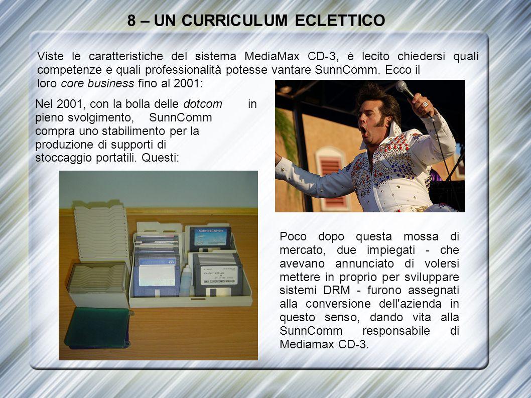 8 – UN CURRICULUM ECLETTICO Viste le caratteristiche del sistema MediaMax CD-3, è lecito chiedersi quali competenze e quali professionalità potesse va
