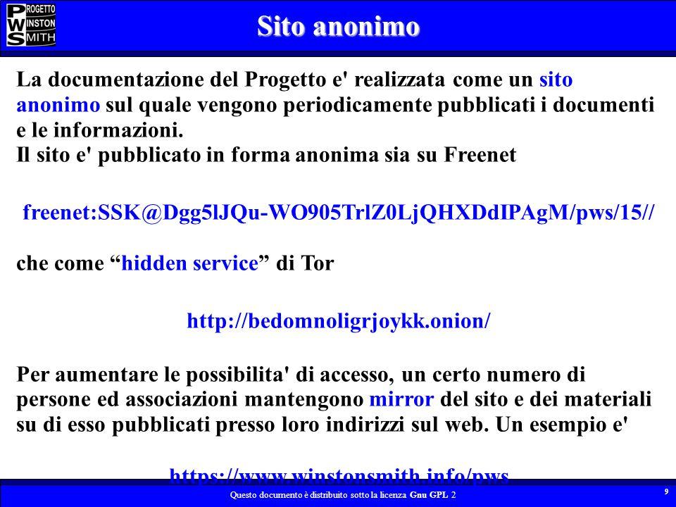 Questo documento è distribuito sotto la licenza Gnu GPL 2 9 La documentazione del Progetto e' realizzata come un sito anonimo sul quale vengono period