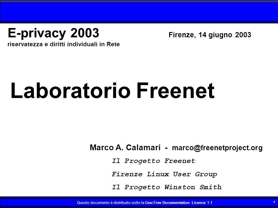 Questo documento è distribuito sotto la Gnu Free Documentation Licence 1.1 2 Copyleft 2003, Marco A.