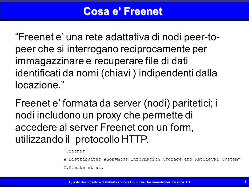 Questo documento è distribuito sotto la Gnu Free Documentation Licence 1.1 6 … e tradotto in italiano .
