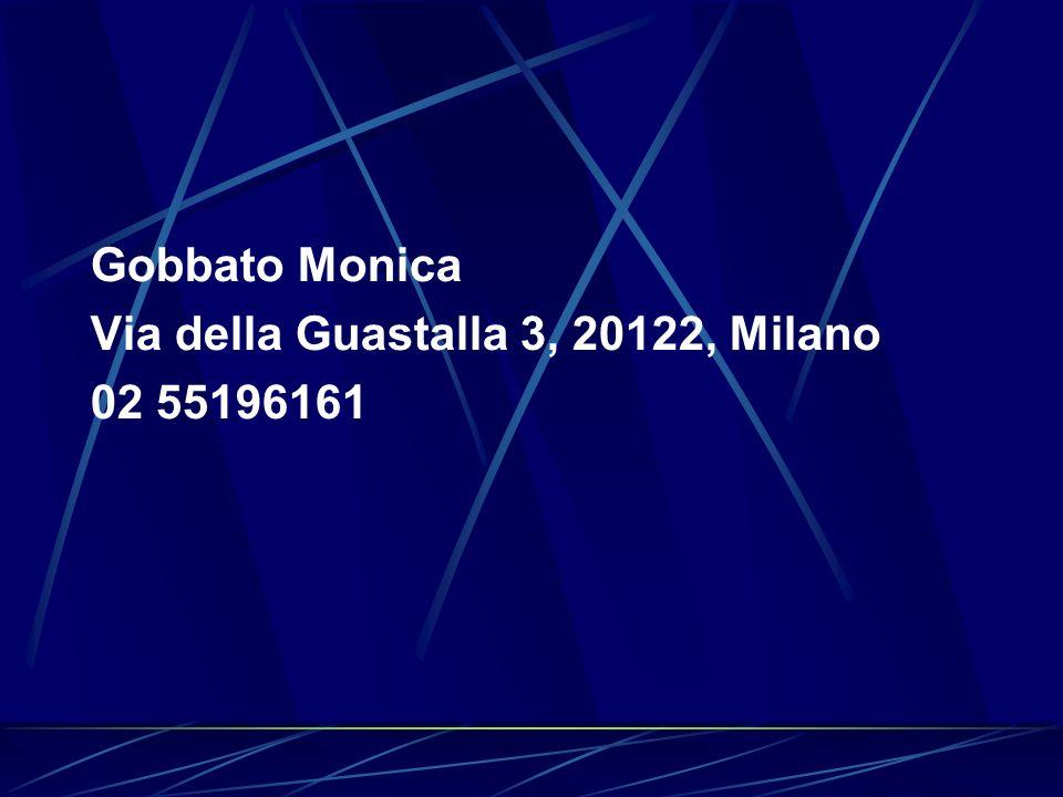 Gobbato Monica Via della Guastalla 3, 20122, Milano 02 55196161