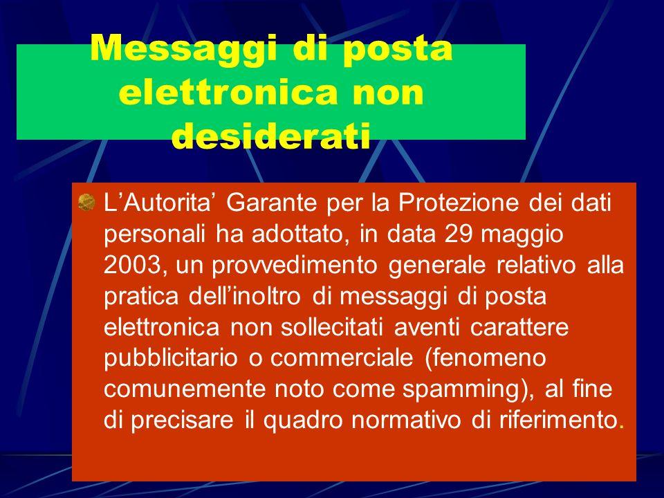 LAutorita Garante per la Protezione dei dati personali ha adottato, in data 29 maggio 2003, un provvedimento generale relativo alla pratica dellinoltr