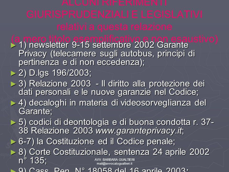 AVV. BARBARA GUALTIERI mail@avvocatogualtieri.it ALCUNI RIFERIMENTI GIURISPRUDENZIALI E LEGISLATIVI relativi a questa relazione (a mero titolo esempli