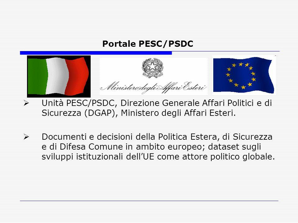 Portale PESC/PSDC Unità PESC/PSDC, Direzione Generale Affari Politici e di Sicurezza (DGAP), Ministero degli Affari Esteri. Documenti e decisioni dell