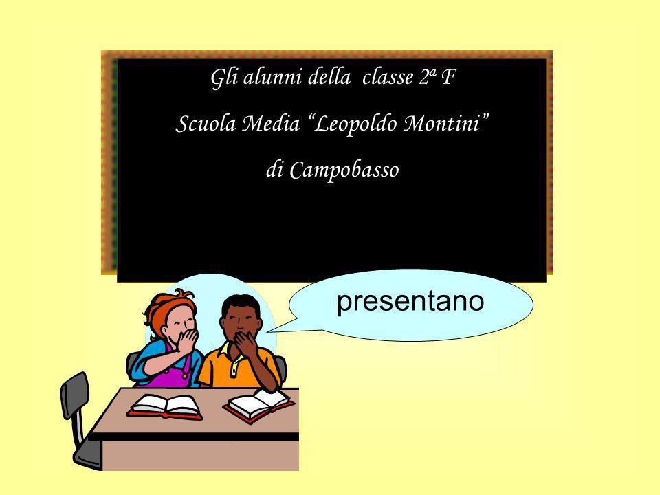 Gli alunni della classe 2 a F Scuola Media Leopoldo Montini di Campobasso presentano