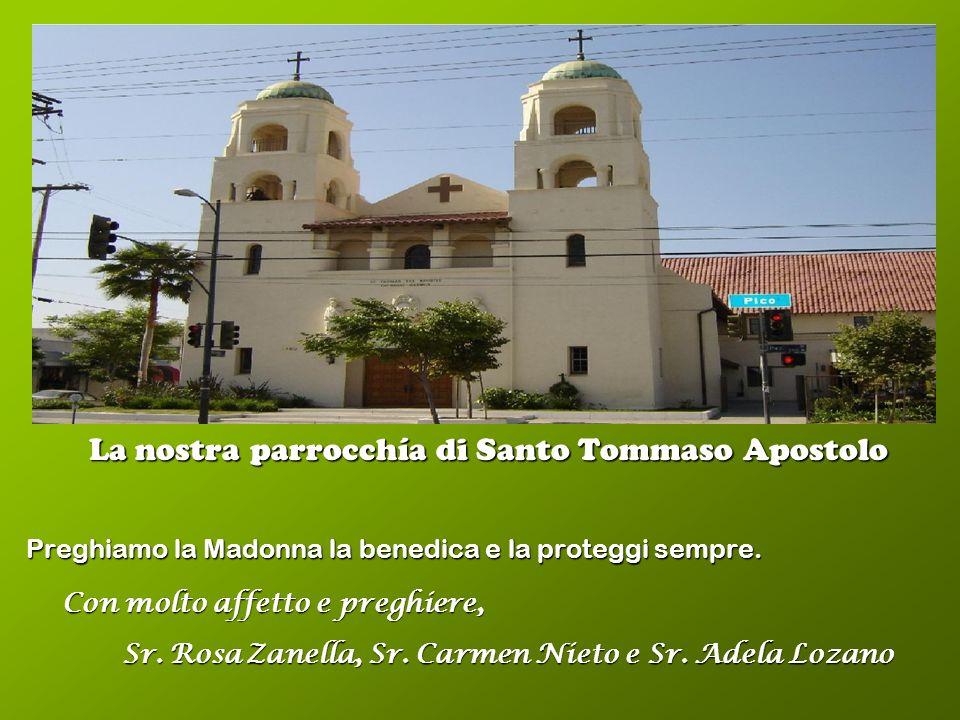 La nostra parrocchía di Santo Tommaso Apostolo Preghiamo la Madonna la benedica e la proteggi sempre.