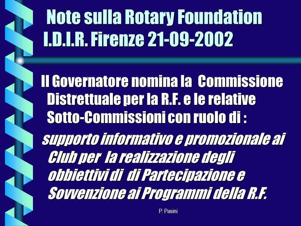 P. Pasini Il Governatore nomina la Commissione Distrettuale per la R.F.