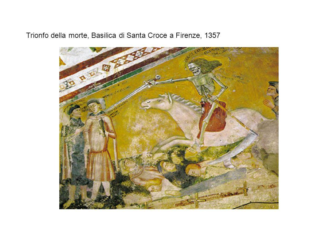 Trionfo della morte, Basilica di Santa Croce a Firenze, 1357