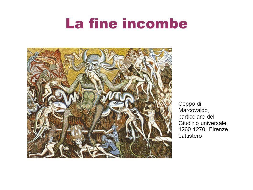 La fine incombe Coppo di Marcovaldo, particolare del Giudizio universale, 1260-1270, Firenze, battistero