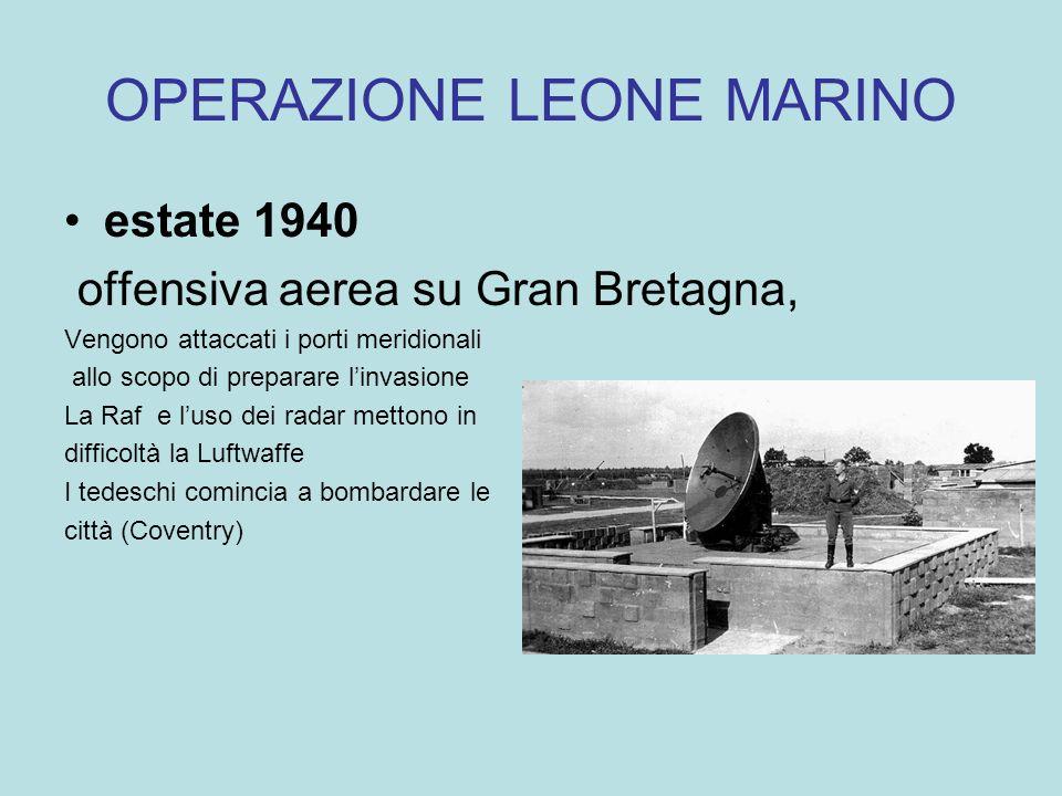 OPERAZIONE LEONE MARINO estate 1940 offensiva aerea su Gran Bretagna, Vengono attaccati i porti meridionali allo scopo di preparare linvasione La Raf