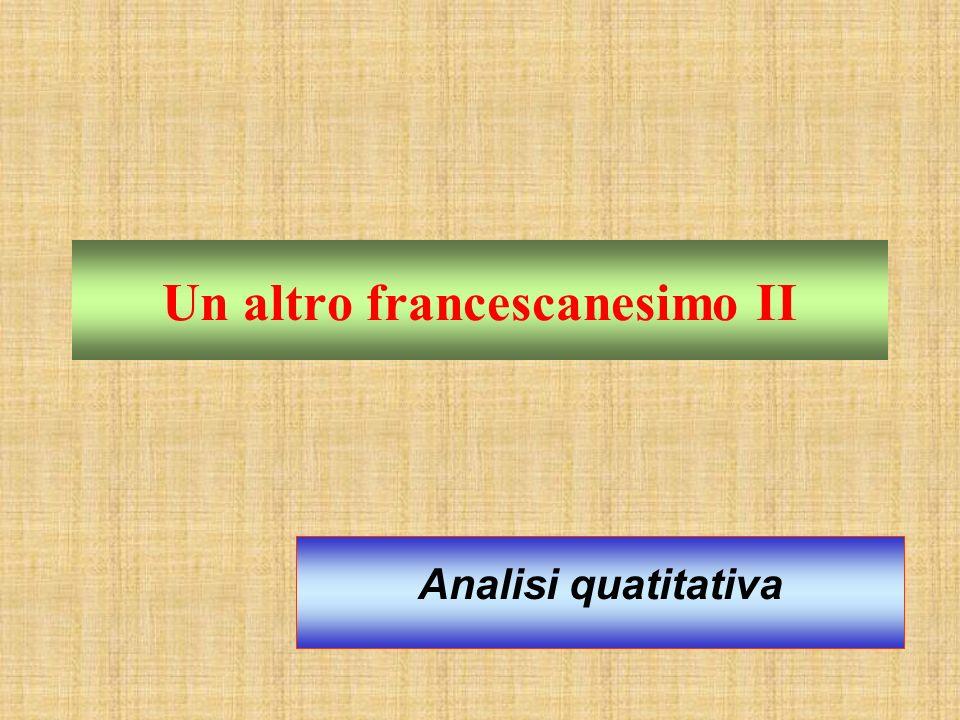 Un altro francescanesimo II Analisi quatitativa