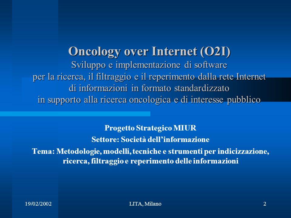 19/02/2002LITA, Milano13 Strumenti CORBA (Common Object Request Broker Architecture) –Life Sciences Research (LSR/DTF) –EBI CORBA servers –BSA, BSANE, BQS –bioCORBA