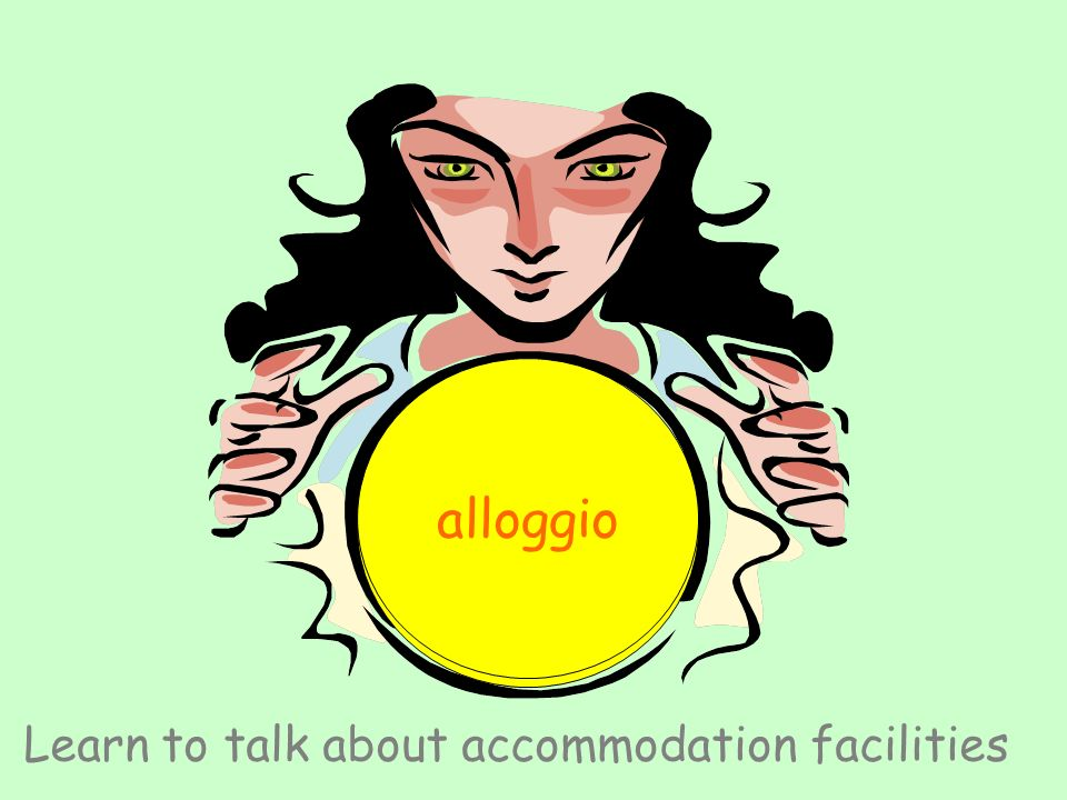 Learn to talk about accommodation facilities alloggio