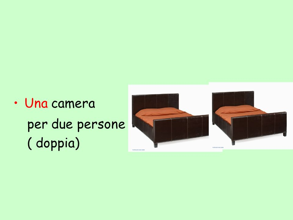 Una camera per due persone ( doppia)