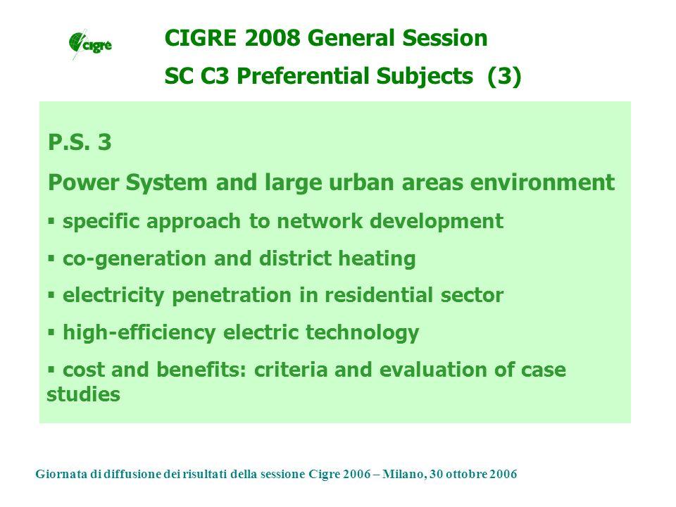 Giornata di diffusione dei risultati della sessione Cigre 2006 – Milano, 30 ottobre 2006 P.S.
