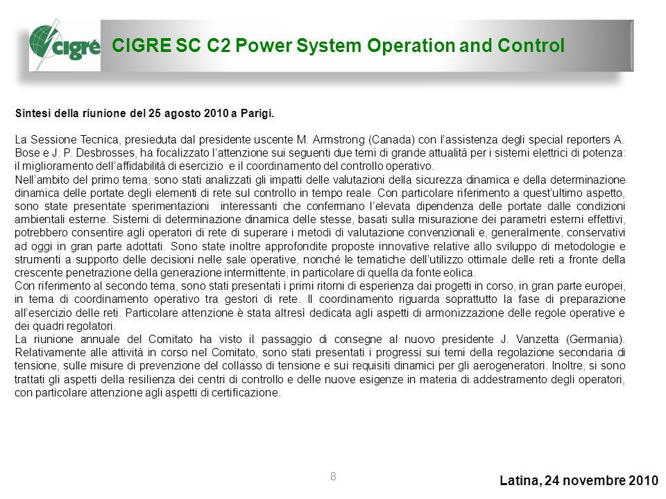 CIGRE SC C2 Power System Operation and Control 8 Sintesi della riunione del 25 agosto 2010 a Parigi. La Sessione Tecnica, presieduta dal presidente us