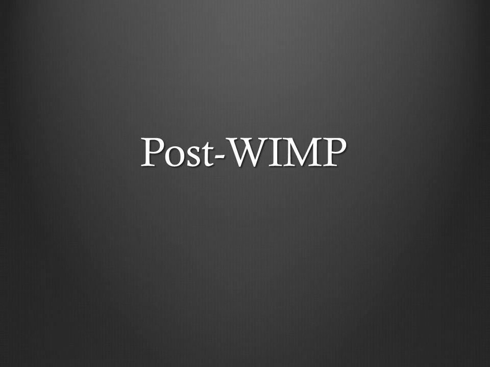 Post-WIMP