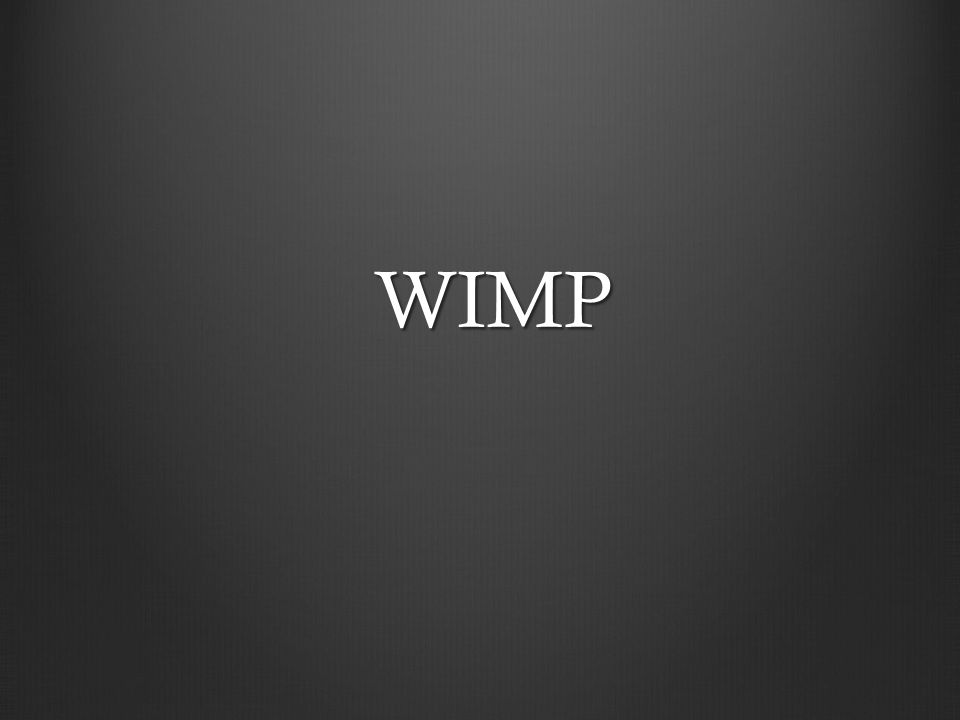 Wimp Oggi, le interfacce più usate sono le interfacce grafiche (Graphical user interfaces – GUIs)Oggi, le interfacce più usate sono le interfacce grafiche (Graphical user interfaces – GUIs) Adottano il paradigm chiamato WIMP i.e.