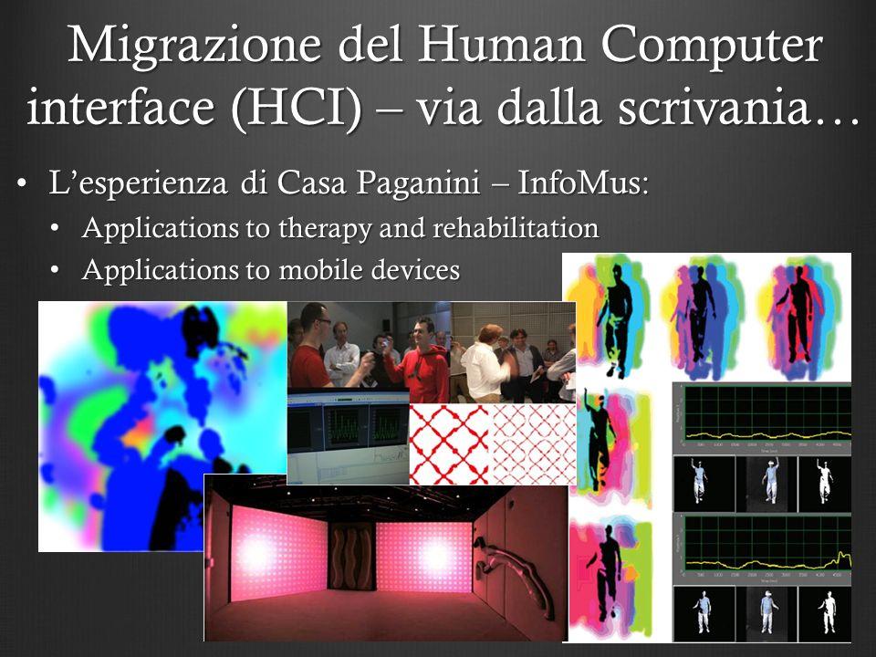 Lesperienza di Casa Paganini – InfoMus:Lesperienza di Casa Paganini – InfoMus: Applications to therapy and rehabilitation Applications to therapy and